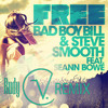 Free - Bad Boy Bill & Steve Smooth feat. Seann Bowe - Rudy V. Remix - Menage Music - See Description