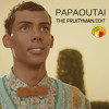 Stromae - Papaoutai (The Fruityman Edit)