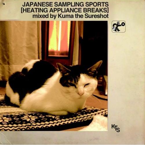 『Japanese Sampling Sports[HEATING APPLIANCE BREAKS]mixed By Kuma the Sureshot