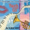 Touch and Go - Straight To Number One (Dj S.M.D Remix)
