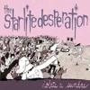 Starlite Desperation - Born To Be Dizzy
