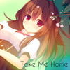 Nightcore - Take Me Home ❤[Free Download!]❤