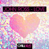 John Ross - Love (Original Mix) Laidback Luke Supporting on his Super You & Me Radio Show