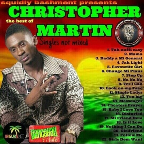 The Best Of Christopher Martin (Squidly Bashment)