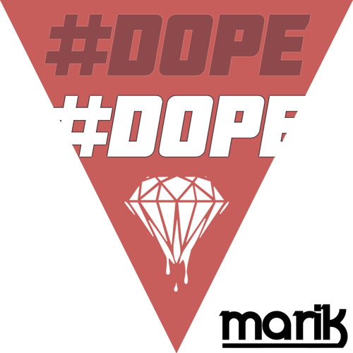 [DUBSTEP//GRIME] MaRiK - #D0PE *FREE DOWNLOAD*