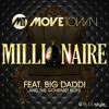 Movetown feat. Big Daddi & The Gourmet Boys - Millionaire (Silver & Picar Mix)