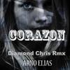 Arno Elias - El Corazon (Diamond Chris Rmx 2014)