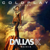Coldplay - Atlas (DallasK Remix) [FREE DOWNLOAD]