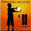 Destiny Dance Mix (2013)
