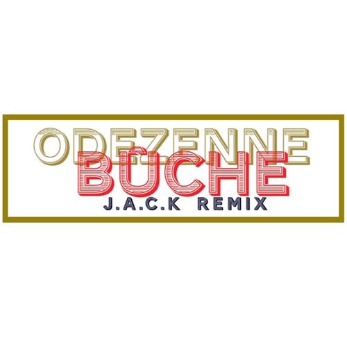Odezenne - Bûche (J.A.C.K Remix)