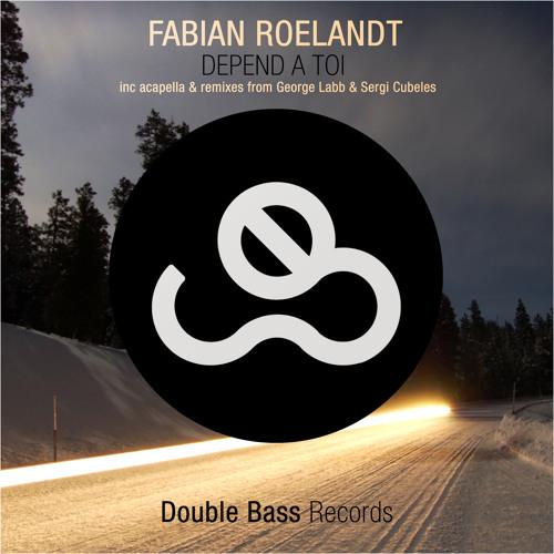 Fabian Roelandt - Depend A Toi (Sergi Cubeles Remix)