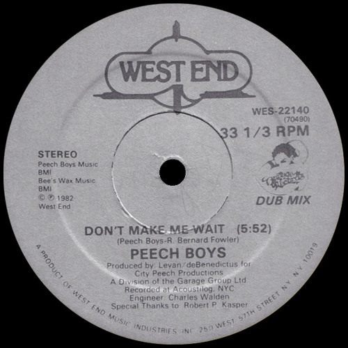 NYC Peech Boys - Don't Make Me Wait (Biscuird remix)