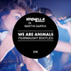 Krewella vs. Martin Garrix - We Are Animals (Fearnaught Bootleg)