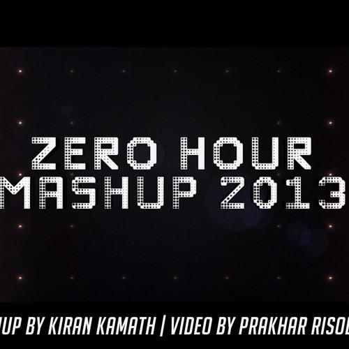 ZERO HOUR MASHUP 2013