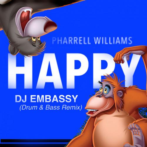 Pharrell Williams - Happy (DJ Embassy Remix) Free Dn Load