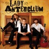 Can't Take My Eyes of You - Lady Antebellum
