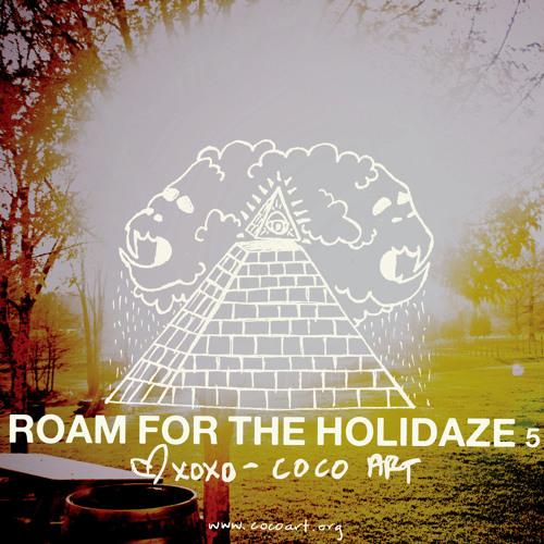 ROAM 4 The Holidaze 5: Found sound transmissions