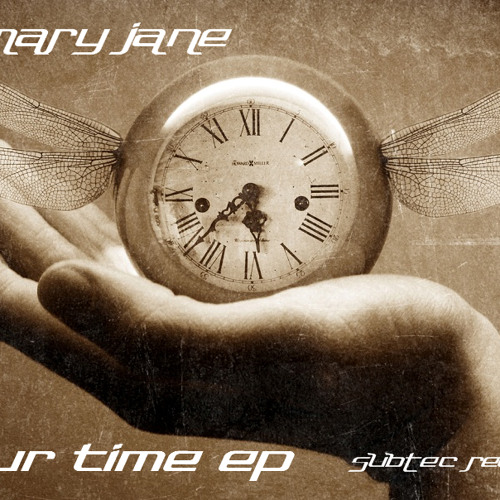 DJ Mary Jane-Your Time-Original preview--Subtec Records--coming soon