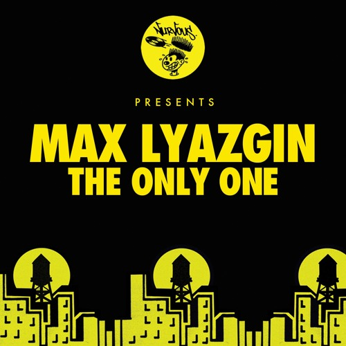 Max Lyazgin - The Only One (Original Mix) incl. OFFICIAL VIDEO