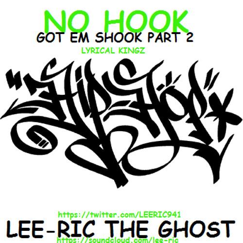 No Hook Got Em Shook pt 2