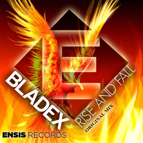 Bladex - Rise and fall (Original Mix) OUT NOW