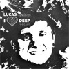 Lucas (World Tour Dairy, Berlin) - i love deep podcast episode 105