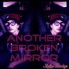 Another Broken Mirror