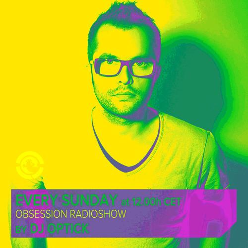 Dj Optick - Obsession - Ibiza Global Radio - 29.12.2013