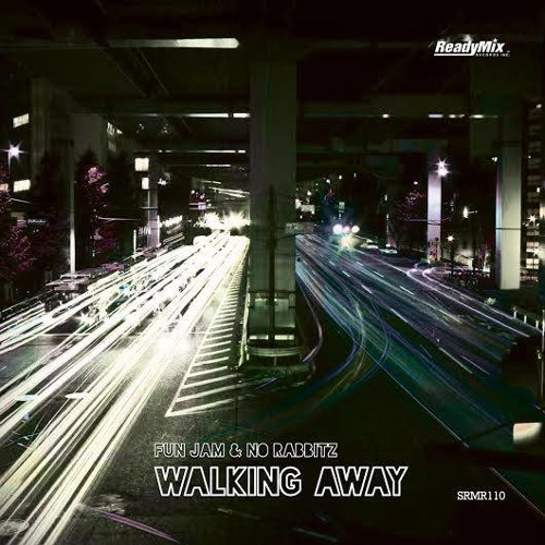 Fun Jam & No Rabbitz - Walking Away (The Equalizers Neverending Story Mix) {Ready Mix Records}