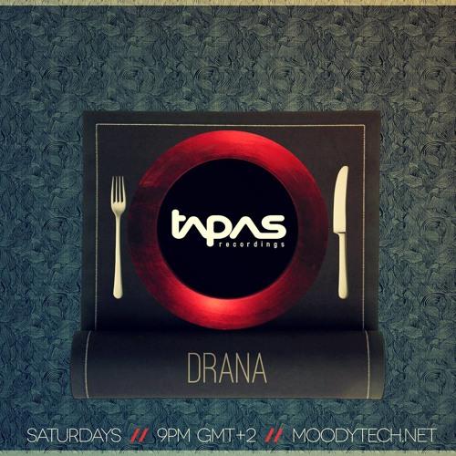 Tapas exclusive podcast001 (http://moodytech.net/) - Drana