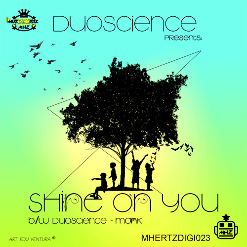 Duoscience - Shine On You_Muzik Hertz_MHERTZDIGI023