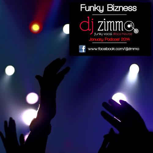 Funky Bizness (DJ Zimmo Mix Jan 2014)