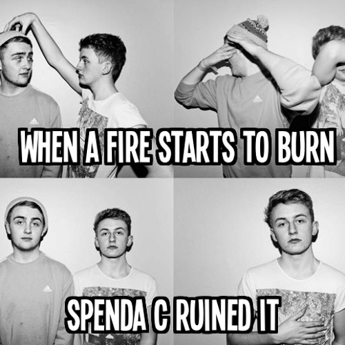 DISCLOSURE -  FIRE BURN (SPENDA C RUINED IT)