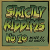 So Shifty - Strictly Riddims Mix