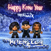 Troll Mix Vol. 8: Happy Krew Year (FREE DOWNLOAD)