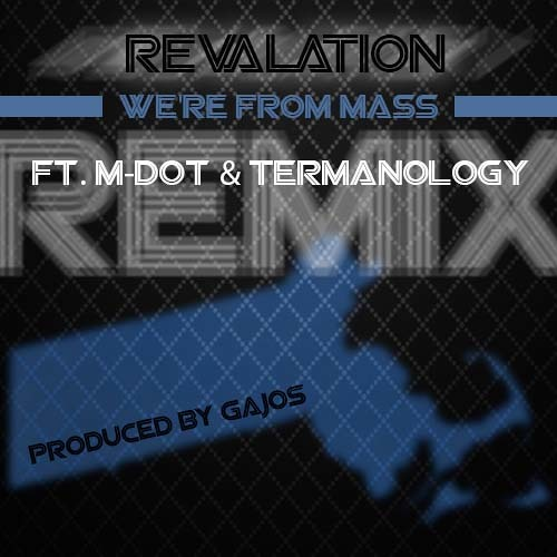 We're From Mass ft. M-Dot & Termanology (Gajos Remix)