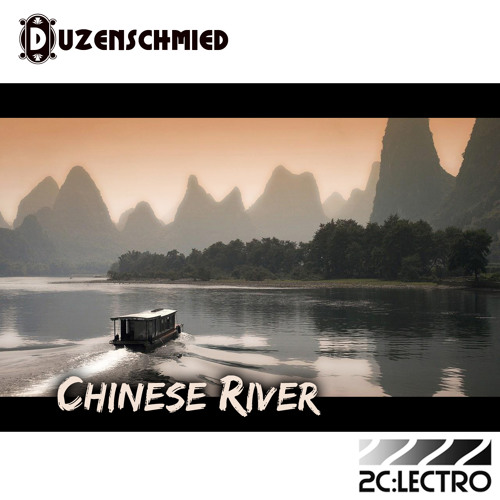 Duzenschmied - Chinese River