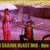 HI POLI SAAJUK BLAST MIX -(Dee J Sunil)