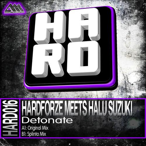 Detonate (Splinta Remix) by Hardforze & Halu Suzuki  - HardDance.NET Premiere