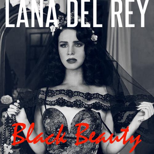 Lana Del Rey – Black Beauty (DJ J-A Remix)