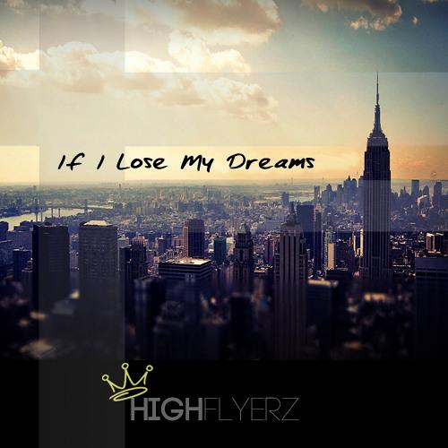 If I Lose My Dreams