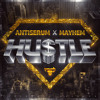 Antiserum & Mayhem - Hustle (OUT NOW ON FIREPOWER RECORDS!)