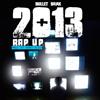 2013 Rap Up by Bullet Brak