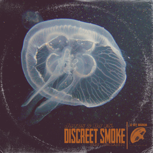 Jatos & Dj eS. - Discreet Smoke  - promomix (coming soon...)
