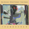 "Thumbscrew [Mary Halvorson / Michael Formanek / Tomas Fujiwara], ""Cheap Knock Off"" from 'Thumbscrew'"