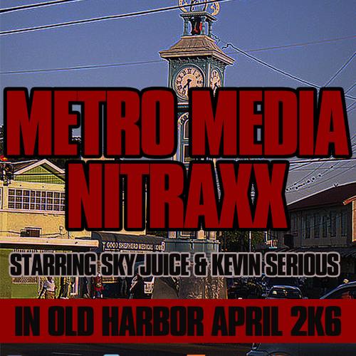 METROMEDIA LS NITRAXX IN OLD HARBOR APRIL 2K6