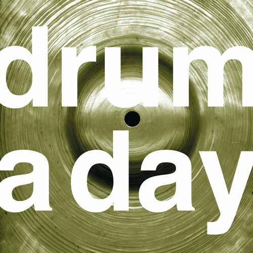 drum a day