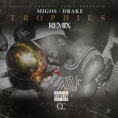 Migos x Drake - Trophies (Remix)