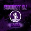 ROOBOT DJ   Baladas Del Recuerdo Mix