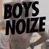 Boys Noize - Starwin (Melee Remix)